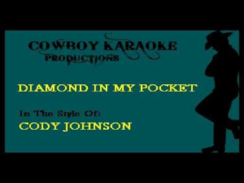Cody Johnson - Diamond In My Pocket (Karaoke)