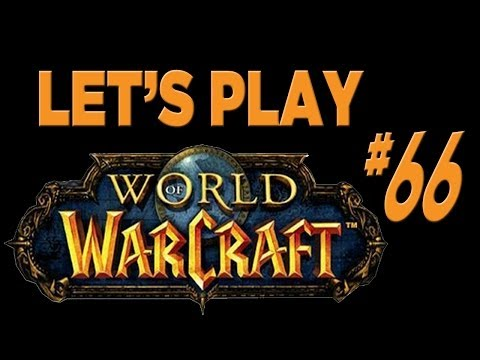 Let's Play World Of Warcraft - Part 66 - Night Elf Druid: Unpronounceable Names!