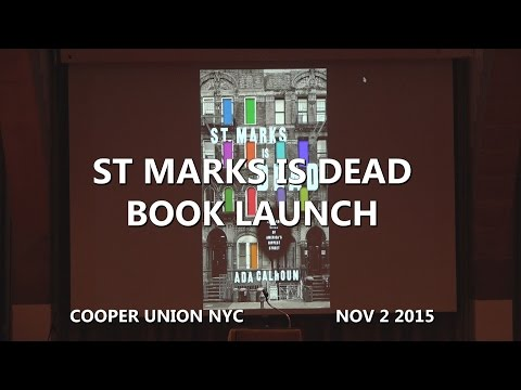 St. Marks Is Dead Book Launch Party