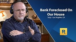 The Bank Foreclosed On Our House