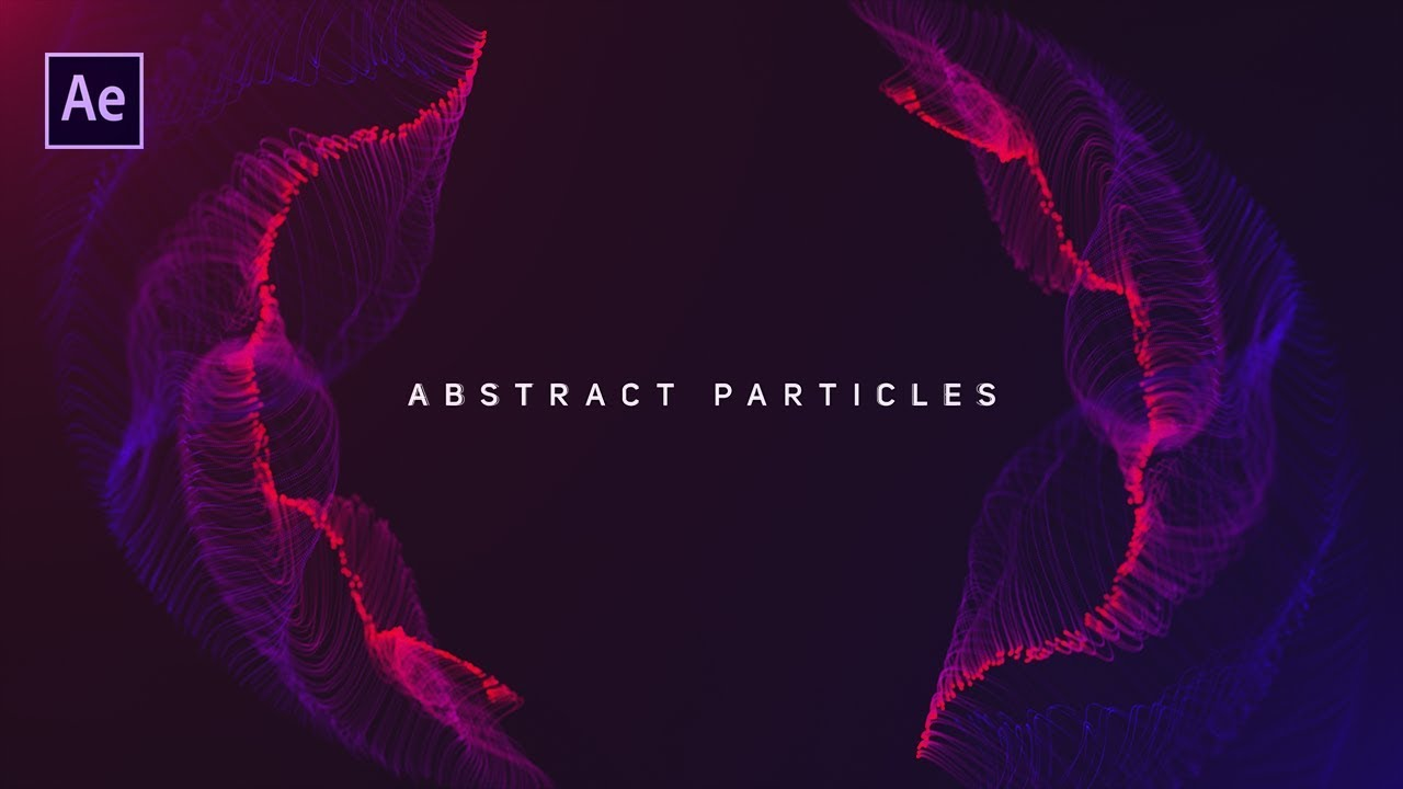 dynamic particles animation in after effects - complete after effects tutorial