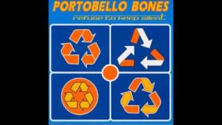 Portobello Bones - Refuse to keep silent