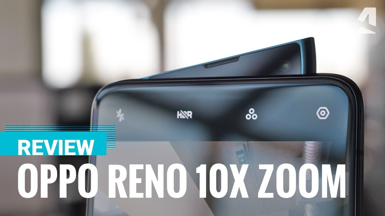 Oppo Reno 10x zoom - Full phone specifications