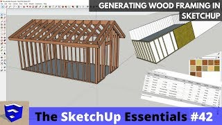Creating Wood Framing in SketchUp - The SketchUp Essentials #42