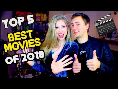 TOP 5 BEST MOVIES OF 2018