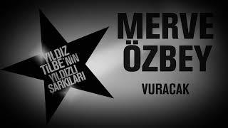 Merve Özbey - Vuracak Video