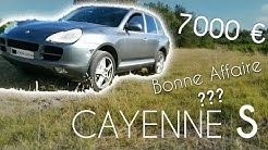 J'ai acheté un Cayenne S V8 4.5l de 340 CV à 7000€ !!!