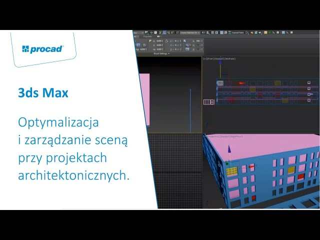Optymalizacja i zarządzanie sceną przy projektach architektonicznych w 3ds Max