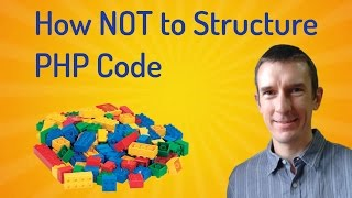 The problem with writing web applications in PHP: how NOT to structure your code