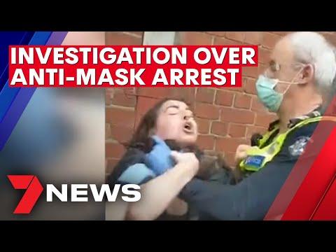 Coronavirus: Investigation launched over anti-mask arrest   7NEWS