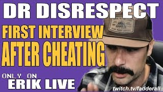 DR DISRESPECT First Interview About Cheating On His Wife