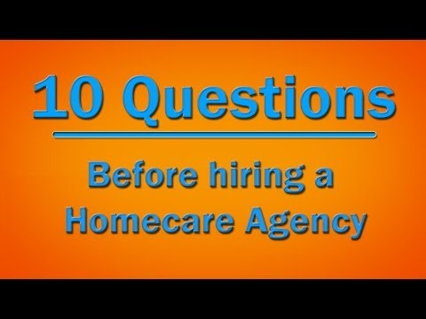 Senior Care - 10 questions every family should ask before hiring Senior Care