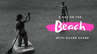 Beach Day | Silver Shark Inflatable Paddle Boards