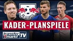 Kader-Planspiele Leipzig: Mit Nagelsmann und ohne Werner in die neue Saison!? | TRANSFERMARKT