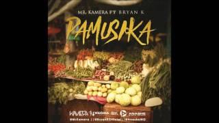 MR KAMERA FEAT  BRYAN K   PAMUSIKA AUDIO