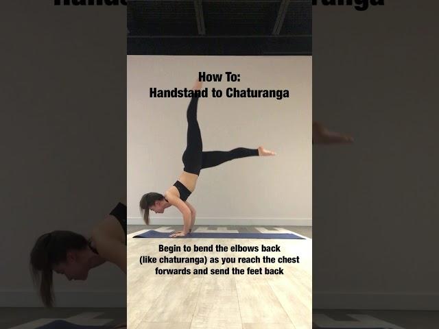How To: Handstand to Chaturanga - Kiana Ng
