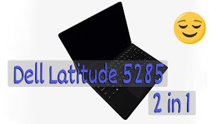 Dell Latitude 5285 notebook review