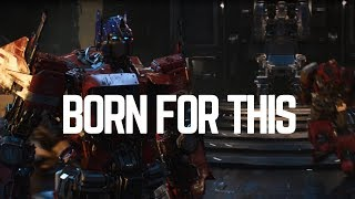 Transformers The Score - Born For This
