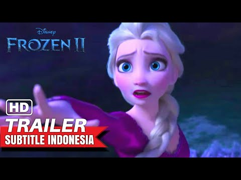 frozen-2---trailer-#2-[sub-indo]-|-subtitle-indonesia