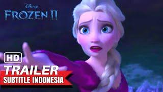 Frozen 2 - Trailer #2 [Sub Indo] | Subtitle Indonesia
