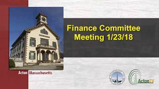 Finance Committee Meeting 1/23/18