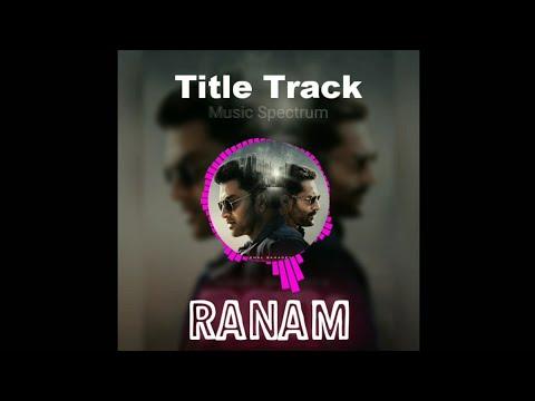 Ranam Title Track   Nirmal Sahadev