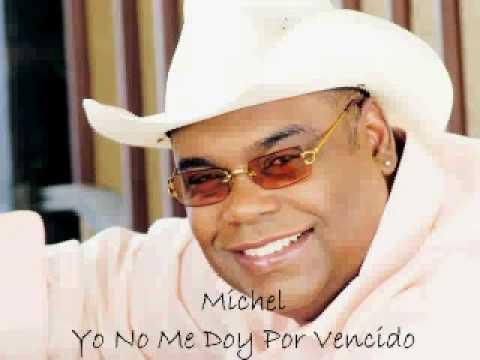 Michel  Yo No Me Doy Por Vencido