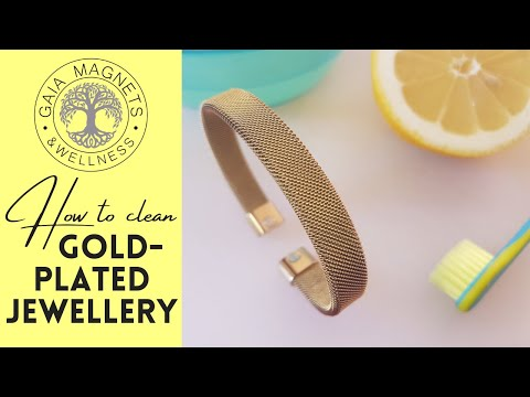 How to Clean Gold-Plated Magnetic Jewellery - Ship Shop Style