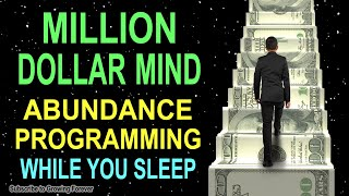 ABUNDANCE Affirmations while you SLEEP! Program Your Millionaire Mind Power for WEALTH u0026 PROSPERITY!