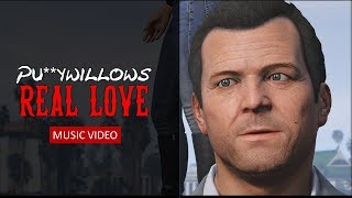 "GTA 5 -  Pu**ywillows -  ""Real Love"" / Music Video (Amanda and Michael)"