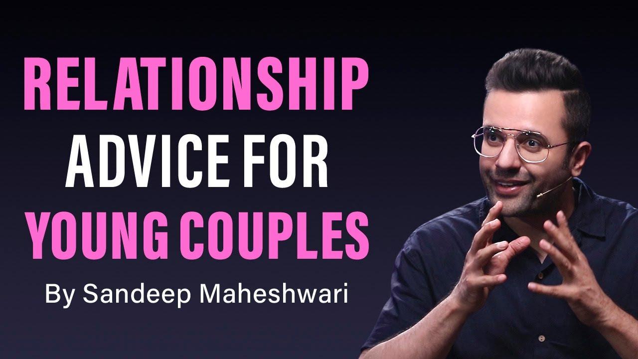 Relationship Advice For Young Couples - By Sandeep Maheshwari | Hindi