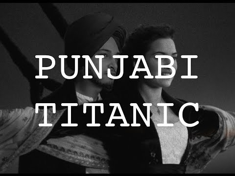 What if Punjabi People were on TITANIC?