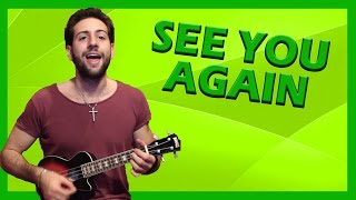 "Tutorial Ukulele ➔ ""See You Again"" - Wiz Khalifa [Accordi Facili ITA]"