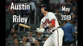 Austin Riley - May 2019 - Rookie of the Month Highlights
