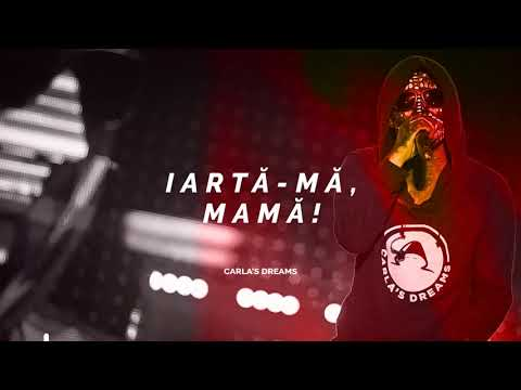 Carla's Dreams Iartă mă, mamă Official Lyrics