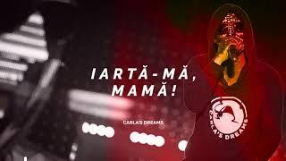 Carla&#39s Dreams Iarta ma, mama Official Lyrics