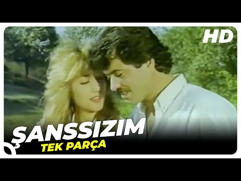 Şanssızım - Türk Filmi