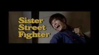 Sister Street Fighter - trailer