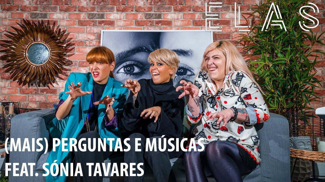 ELAS | (Mais) Perguntas e Músicas feat. Sónia Tavares