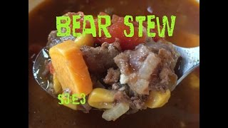 Bear stew for dinner!