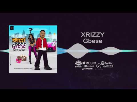 Xrizzy - Gbese [Official Audio]