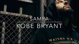 Samra - Kobe Bryant (MUSIKVIDEO)