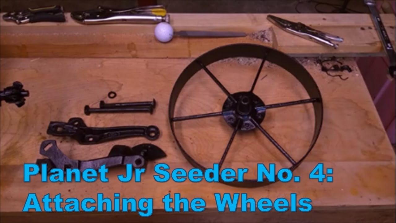 Assembling the Planet Jr No. 4: Attaching the Wheels - YouTube