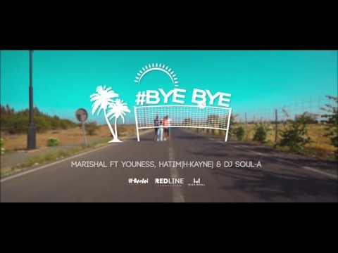 Marishal -Bye Bye Ft Youness & Hatim (H-Kayne) & Soul-A (Officiel Teaser)