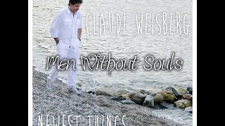 Claude Weisberg - Men Without Souls (2016)
