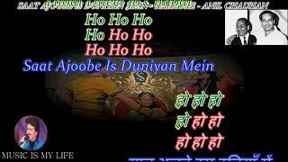 Saat Ajoobe Is Duniyan Mein - Karaoke With Scrolling Lyrics Eng. & हिंदी