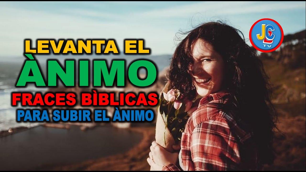 090 Frases Bíblicas De Animo Habladas