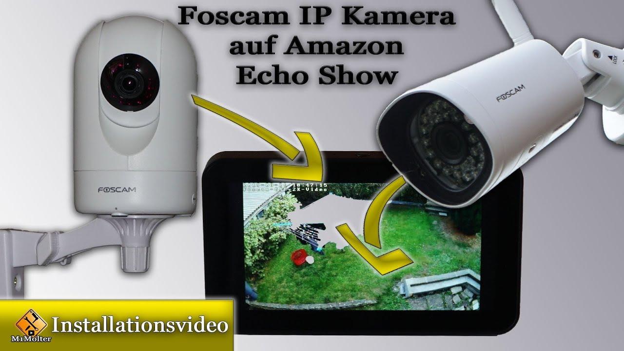 Foscam 8MP IP Kamera (AI human detection) / einrichten & mit Amazon Echo  Show verbinden.