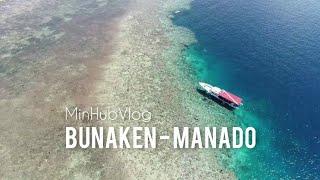 Minhub Jalan-jalan Asik di Bunaken - MinhubVlog