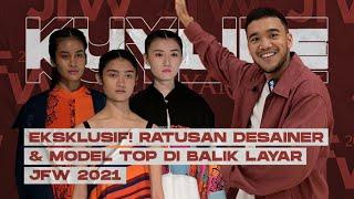 KUYLIFE: DESAINER TOP RAMAIKAN JFW 2021! VIRTUAL SHOW PERTAMA DI INDONESIA! RALVI NAKSIR MODEL!!!